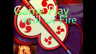 Game Play #7: Will Of Fire. Derrotando Zabuza e Anko!