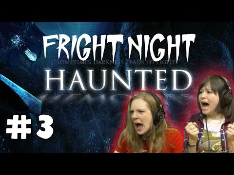 FRIGHT NIGHT! Haunted Memories Ch1 with Hannah + Kim! - #3 - Fuse Hunt