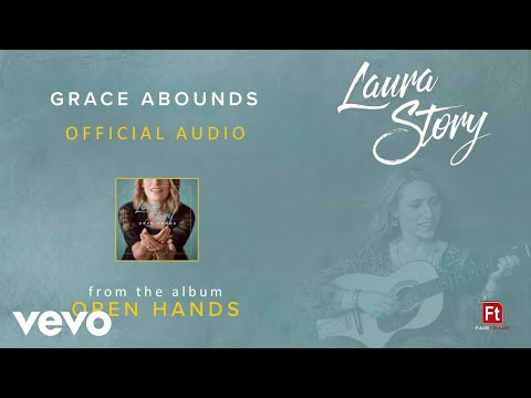 Laura Story - Grace Abounds (Audio)