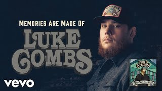 Luke Combs - Memories Are Made Of (Official Audio)