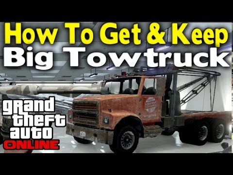 GTA Online HOW TO GET KEEP INSURE BIG TOWTRUCK Modded Vehicle GTA V Multiplayer