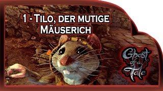 Ghost of a Tale  🐭 01 - Tilo, der mutige Mäuserich! Gameplay German Deutsch RPG
