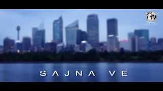 Sajna Ve Adeel h & Adnan gill ft parmish Verma official teaser