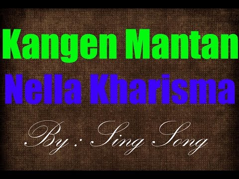 Nella Kharisma - Kangen Mantan Karaoke No Vocal