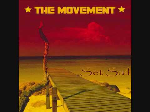 The Movement- Set Sail (Lyrics)