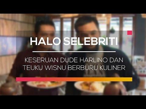 download lagu Keseruan Dude Harlino Dan Teuku Wisnu Berburu Kuliner - Halo Selebriti gratis