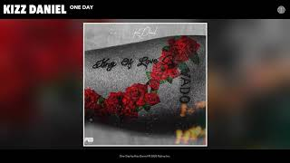 Kizz Daniel - One Day (Audio)