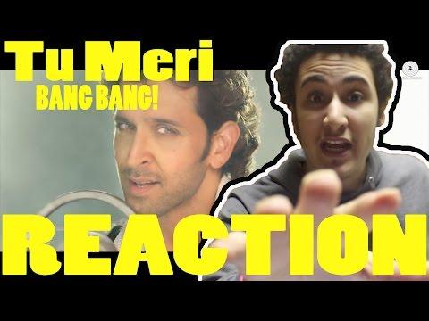 Tu Meri Full Video | BANG BANG! | Hrithik Roshan & Katrina Kaif | Vishal Shekhar | REACTION