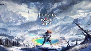 Horizon Zero Dawn: The Frozen Wilds Полное прохождение на русском