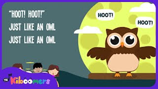 Owl Song for Kids | Animal Songs for Children | The Kiboomers