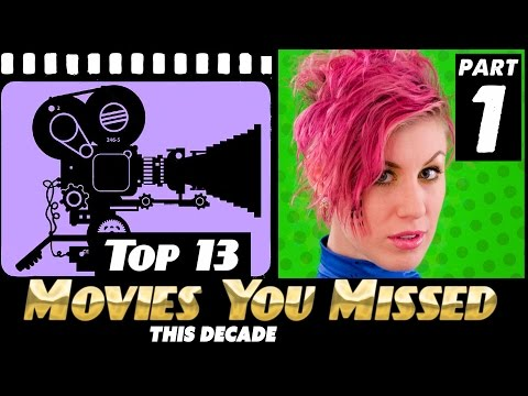 TOP 13 Best Movies YOU MISSED this decade! (part 1 of 3)