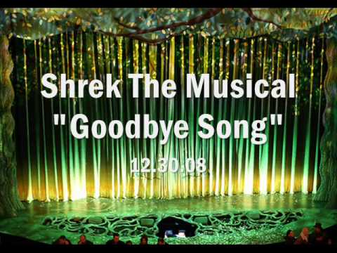 Shrek The Musical - Goodbye Song