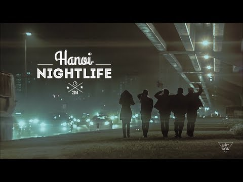 HANOI NIGHTLIFE by HETHON Creative || Krewella - Live for the night ||