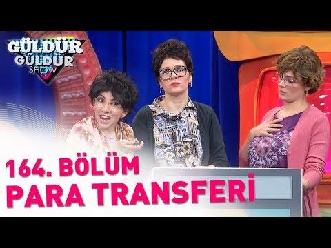 Güldür Güldür Show 164. Bölüm | Para Transferi