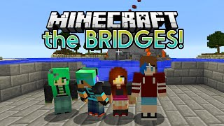Download Lagu MINECRAFT Let's Play the BRIDGES 1v1v1v1 | CHAD, DOLLASTIC, SALLY and AUDREY Gratis STAFABAND