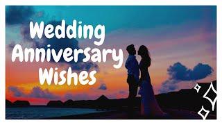 Weeding Anniversary greeting sentences