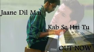 Jaane Dil Mein| Mujhse Dosti Karoge||Piano Cover