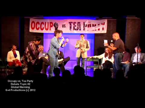 #004 / 013 - OCCUPY vs TEA PARTY - Debate 2 / GLOBAL WARMING - Kickstarter Funded
