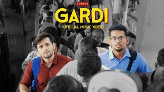 GARDI - Mumbai Local Train Song | Official Music Video | Funcho Entertainment