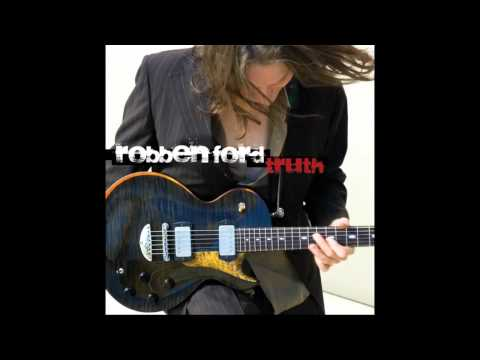 Robben Ford - River of Soul