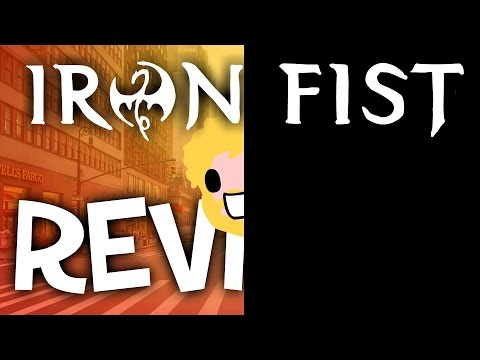 Iron Fist and the Half Reviews (Full Season 1 Review)
