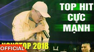 VU DUY KHANH IN HO CHI MINH   Nonstop 2018 HIT Vũ Duy Khánh, DJ NATALE - Nhạc Sàn Cực Mạnh 2018