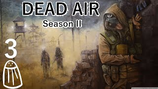 Salty plays Stalker: Dead Air (Season II) - 03 Bandit delight