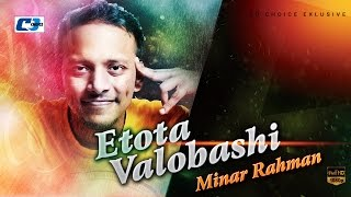 Etota Valobashi | Minar | Lyrical video | Minar Hit Song
