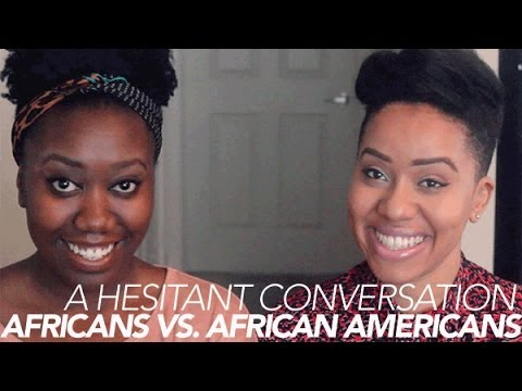 African vs African Americans [A Hesitant Convo w/ Evelyn From the Internets]