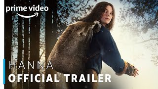 Hanna - Official Trailer 2019 | Esme Creed Miles, Joel Kinnaman, Mireille Enos | New Prime Original