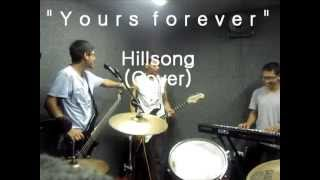 Yours forever- Hillsong (COVER) Exégesis a 90°