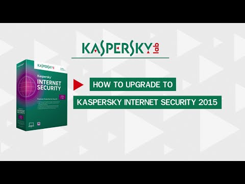 How to upgrade to Kaspersky Internet Security 2015