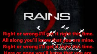 Watch Rains Right Or Wrong video
