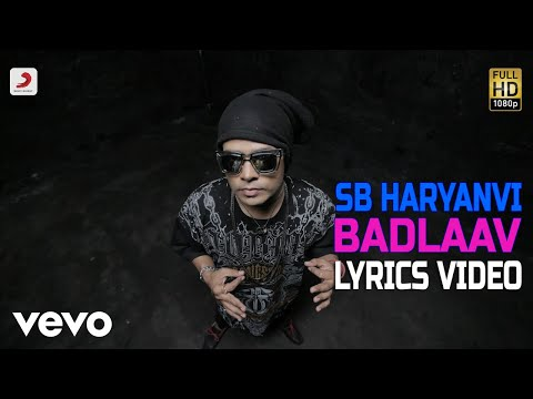 Badlaav - Lyrics Video | SB The Haryanvi