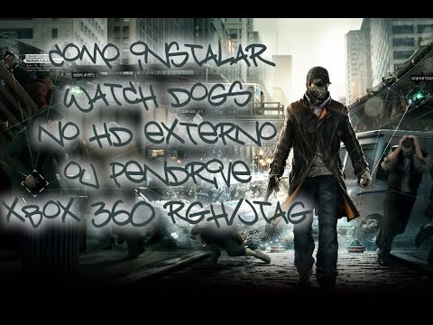 Como instalar Watch Dogs no HD Externo ou Pendrive no Xbox 360 RGH/JTAG