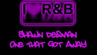 Watch Shawn Desman One That Got Away video