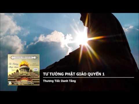 Tư Tưởng Phật Giáo Quyển 1 – Thương Tiếc Danh Tăng
