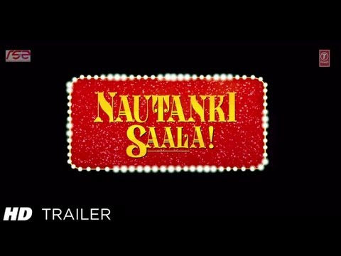 Nautanki Saala Official Theatrical Trailer | Ayushmann Khurrana...