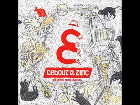 Debout Sur Le Zinc - Les Moutons