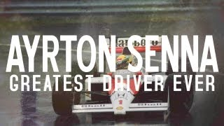 THE GREATEST DRIVER THAT EVER LIVED - AYRTON SENNA TRIBUTE