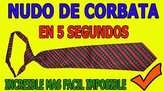Nudo de Corbata en 5 Segundos How to tie a tie in under 5 seconds