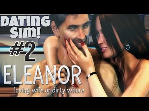 BDSM TIME -Eleanor, Loving Wife or Dirty Ho! Dating Sim #2