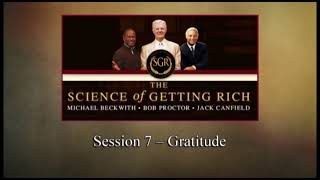 The Science of Getting Rich - Session 7: Gratitude