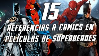 15 Referencias a Cómics en Películas de Superheroes [HD]