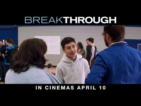 BREAKTHROUGH   In PH Cinemas April 10