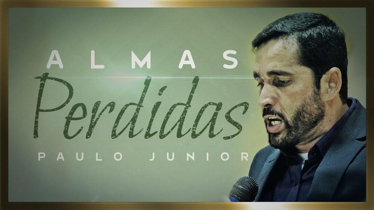Almas Perdidas - Paulo Junior