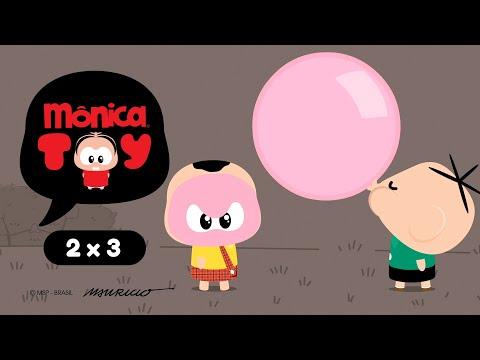 Mônica Toy | Chicletão