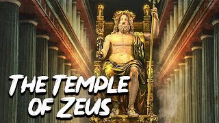 The Temple of Zeus in Olimpia - The Seven Wonders of the Ancient World - See U in History
