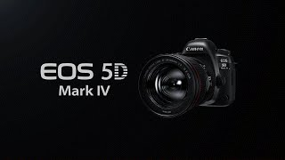 "EOS 5D Mark IV ""Function Introduction"" (CanonOfficial)"