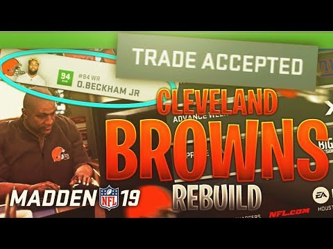 THE FIRST MADDEN 19 REBUILD!! Rebuilding the Cleveland Browns! Madden NFL 19 Connected Franchise